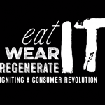 eatit-wearit-regenerateit